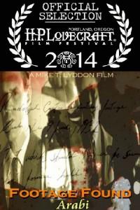Footage Found Arabi at H.P. Lovecraft Film Festival