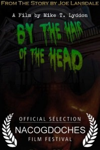 by the hair of the head at nacogdoches film festival